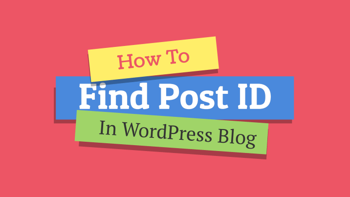 How to Find a Post ID in WordPress