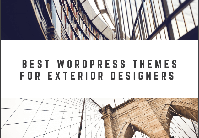 Best WordPress Themes For Exterior Designers