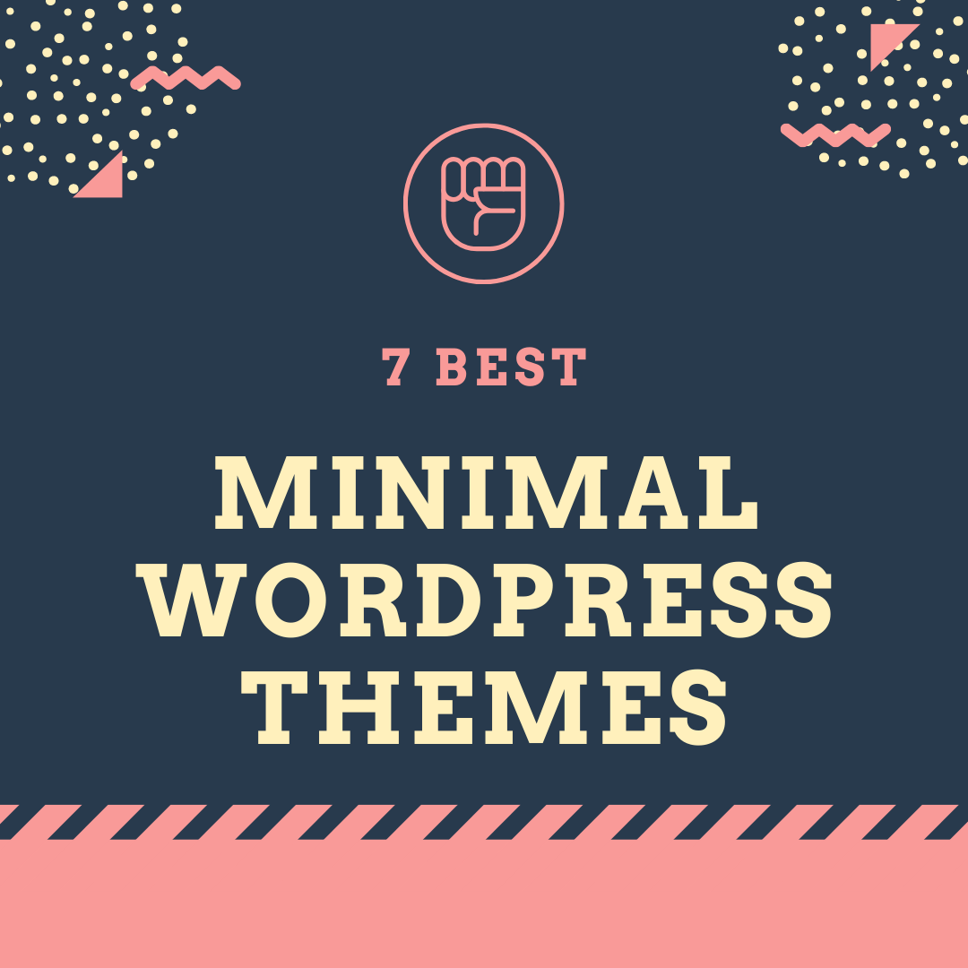 7 Best Minimal WordPress Themes