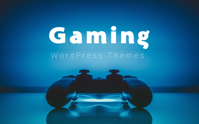 7 Best Gaming WordPress Themes for 2020