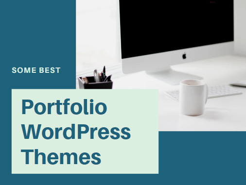 Some Best Portfolio WordPress Themes