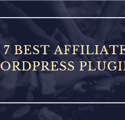 7 Best Affiliate WordPress Plugins