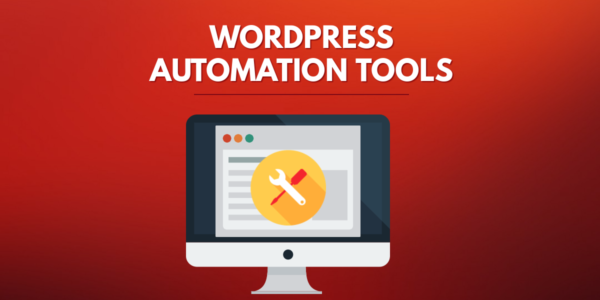 WordPress Automation Tools and Tips