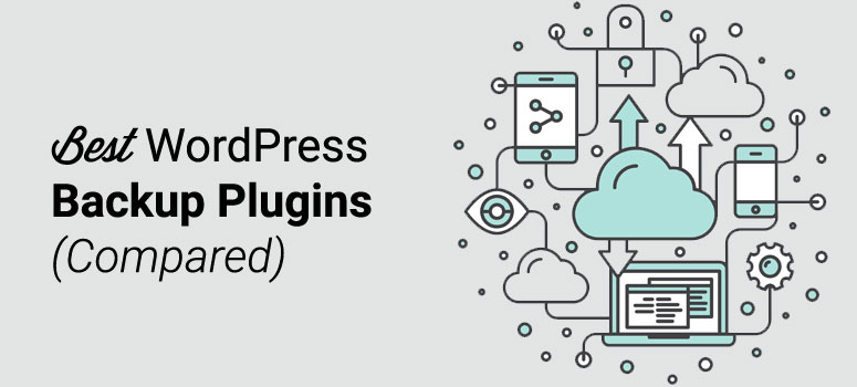 5 Best WordPress Backup Plugins 2019