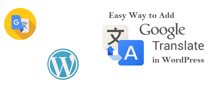 Easy Way to Add Google Translate in WordPress