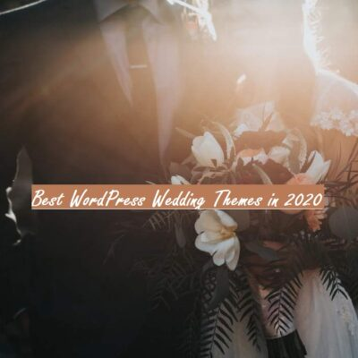Best WordPress Wedding Themes in 2020