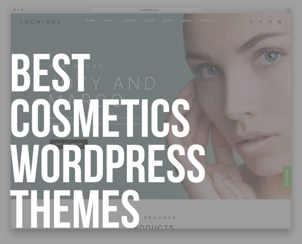Best WordPress Cosmetics Themes